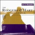 Isn't It Romantic: Rodgers and Hart Songbook [1996]