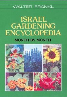 Israel Gardening Encyclopedia - Frankl, Walter