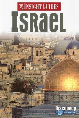 Israel Insight Guide - Bell, Brian (Editor), and Griver, Simon (Editor), and Genin, Hilary (Editor)