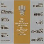 Israel Philharmonic Orchestra: 60th Anniversay Gala Concert
