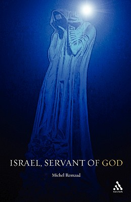 Israel, Servant of God - Remaud, Michel