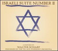 Israeli Suite Number II - Walter Scharf