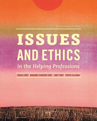Issues ethics in the helping professions book by gerald corey 10 issues and ethics in the helping professions corey gerald and corey marianne fandeluxe Images