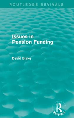 Issues in Pension Funding - Blake, David