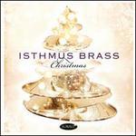 Isthmus Brass: Christmas