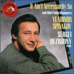 It Ain't Necessarily So - Sergei Bezrodny (piano); Vladimir Spivakov (violin)