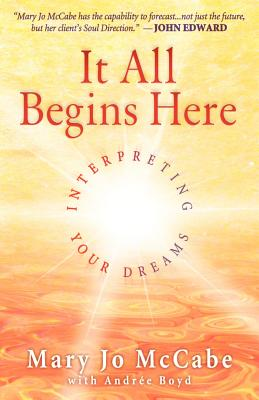 It All Begins Here - McCabe, Mary Jo