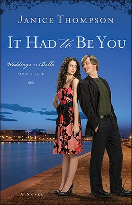 It Had to Be You - Thompson, Janice, Dr.