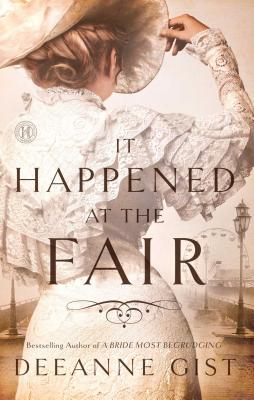 It Happened at the Fair - Gist, Deeanne