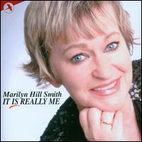 It Is Really Me - Marilyn Hill Smith