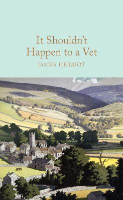 It Shouldn't Happen to a Vet - Herriot, James