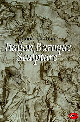 Italian Baroque Sculpture - Boucher, Bruce (Preface by)