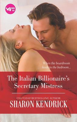 Italian Billionaire's Secretary Mistress - Kendrick, Sharon