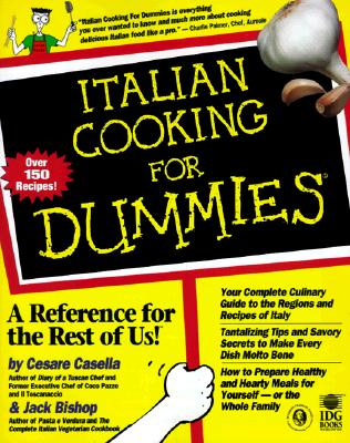 Italian Cooking for Dummies - Casella, Cesare, and Bishop, Jack