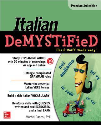 Italian Demystified - Danesi, Marcel, PH.D.