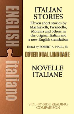 Italian Stories: A Dual-Language Book - Hall, Robert A