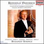 Italian Trumpet Concertos - Budapest Strings; Reinhold Friedrich (trumpet)
