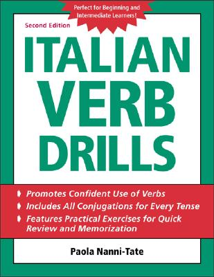 Italian Verb Drills - Nanni-Tate, Paola, and Tate, Paola Nanni, and Tate Paola