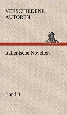 Italienische Novellen - Verschiedene Autoren