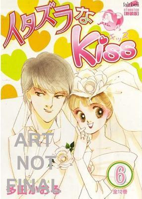 Itazura Na Kiss, Volume 6 - Tada, Kaoru, and Tada, Kaoru