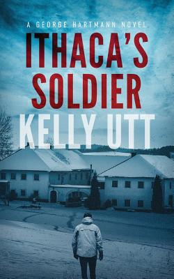 Ithaca's Soldier - Utt-Grubb, Kelly