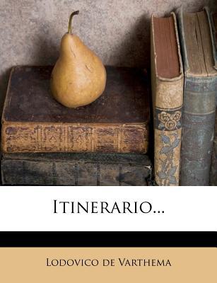 Itinerario... - Varthema, Lodovico De