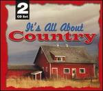 It's All About Country