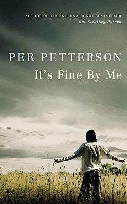 It's Fine By Me - Petterson, Per