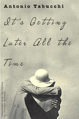 It's Getting Later All the Time - McEwen, Alastair (Translated by)