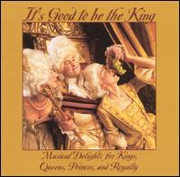 It's Good to Be the King - André Come (trumpet); Armando Ghitalla (trumpet); Arthur Press (percussion); Arthur Press (tympani [timpani]);...