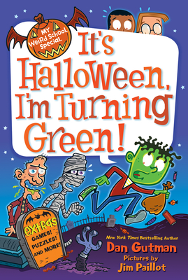 It's Halloween, I'm Turning Green! - Gutman, Dan