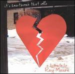 It's Heartbreak That Sells: A Tribute to Ray Mason