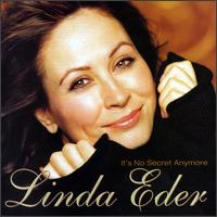 It's No Secret Anymore - Linda Eder