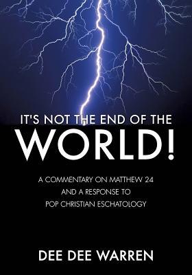 It's Not the End of the World! - Warren, Dee Dee
