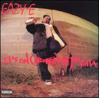 It's On (Dr. Dre) 187um Killa - Eazy-E