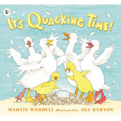 It's Quacking Time! - Waddell, Martin