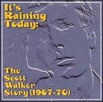 It's Raining Today: The Scott Walker Story (1967-70)