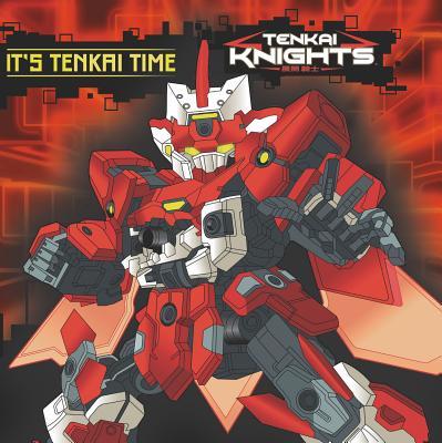 It's Tenkai Time - Snider, Brandon T