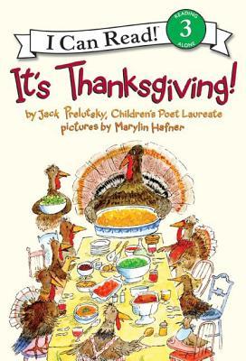 It's Thanksgiving! - Prelutsky, Jack
