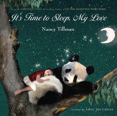 It's Time to Sleep, My Love - Metaxas, Eric