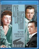 I've Always Loved You [Blu-ray] - Frank Borzage