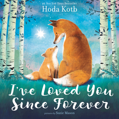 I've Loved You Since Forever - Kotb, Hoda