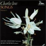 Ives: Songs, Vol.2