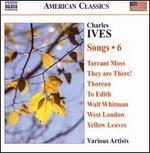 Ives: Songs, Vol. 6