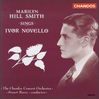 Ivor Novello Songs - Gordon Langford (piano); Marilyn Hill Smith (soprano); Chandos Concert Orchestra; Stuart Barry (conductor)