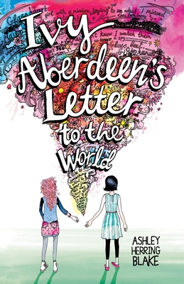 Ivy Aberdeen's Letter to the World - Blake, Ashley Herring