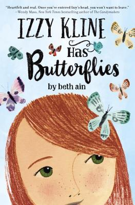 Izzy Kline Has Butterflies - Ain, Beth