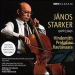 János Starker plays Hindemith, Prokofiev, Rautavaara