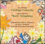 Järvlepp: Garbage Concerto; Kalnins: 'Rock' Symphony