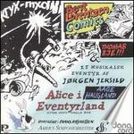 Jørgen Jersild: Alice i Eventyrland; Bent Lorentzen: Comics